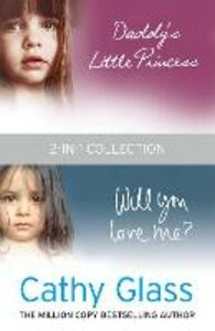 Ebook in inglese Daddy's Little Princess and Will You Love Me 2-in-1 Collection Glass, Cathy