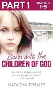 Foto Cover di Born into the Children of God, Ebook inglese di Natacha Tormey, edito da HarperCollins Publishers