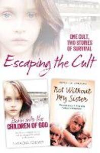 Foto Cover di Escaping the Cult, Ebook inglese di AA.VV edito da HarperCollins Publishers