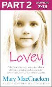 Foto Cover di Lovey: Part 2 of 3, Ebook inglese di Mary MacCracken, edito da HarperCollins Publishers