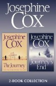 Ebook in inglese Journey, Journey's End: Josephine Cox 2-Book Collection Cox, Josephine