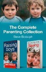 Foto Cover di The Complete Parenting Collection, Ebook inglese di Steve Biddulph, edito da HarperCollins Publishers