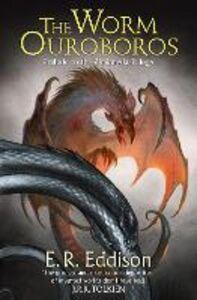 Foto Cover di Worm Ouroboros: The Prelude to Zimiamvia, Ebook inglese di E. R. Eddison, edito da HarperCollins Publishers