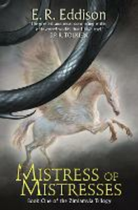 Ebook in inglese Mistress of Mistresses (Zimiamvia, Book 1) Eddison, E. R.