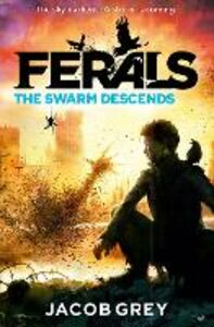 Foto Cover di The Swarm Descends, Ebook inglese di Jacob Grey, edito da HarperCollins Publishers