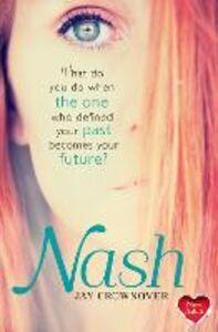 Foto Cover di Nash, Ebook inglese di Jay Crownover, edito da HarperCollins Publishers