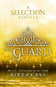 Ebook in inglese Guard (The Selection Novellas, Book 2) Cass, Kiera