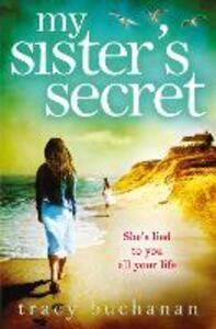 My Sister's Secret - Tracy Buchanan - cover