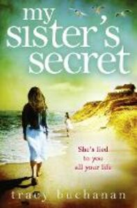 Foto Cover di My Sister's Secret, Ebook inglese di Tracy Buchanan, edito da HarperCollins Publishers