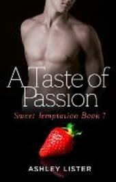 Taste of Passion (Sweet Temptation, Book 1)