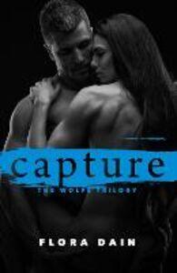 Foto Cover di Capture, Ebook inglese di Flora Dain, edito da HarperCollins Publishers