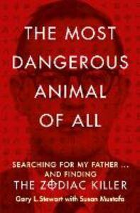Ebook in inglese Most Dangerous Animal of All Mustafa, Susan D. , Stewart, Gary L.