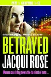 Betrayed (Part One