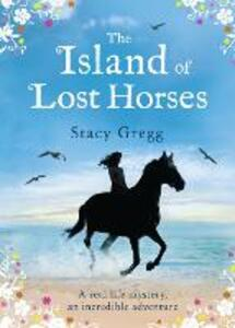 The Island of Lost Horses - Stacy Gregg - cover