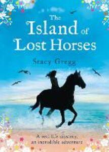 Foto Cover di The Island of Lost Horses, Ebook inglese di Stacy Gregg, edito da HarperCollins Publishers