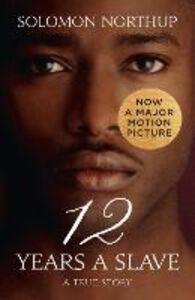 Foto Cover di Twelve Years a Slave, Ebook inglese di Solomon Northup, edito da HarperCollins Publishers