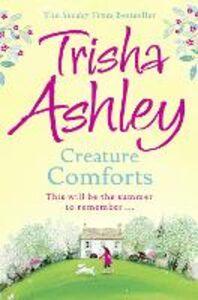 Foto Cover di Creature Comforts, Ebook inglese di Trisha Ashley, edito da HarperCollins Publishers