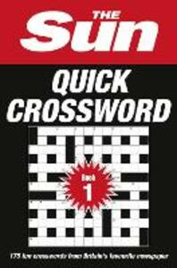 The Sun Quick Crossword Book 1: 175 Quick Crossword Puzzles from Britain's Favourite Newspaper - The Sun - cover