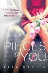 Foto Cover di Pieces of You., Ebook inglese di Ella Harper, edito da HarperCollins Publishers
