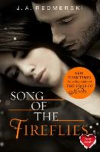 Foto Cover di Song of the Fireflies, Ebook inglese di J. A. Redmerski, edito da HarperCollins Publishers