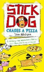 Stick Dog Chases a Pizza - Tom Watson - cover