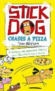 Ebook in inglese Stick Dog Chases a Pizza Watson, Tom
