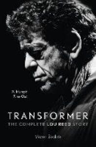 Foto Cover di Transformer: The Complete Lou Reed Story, Ebook inglese di Victor Bockris, edito da HarperCollins Publishers
