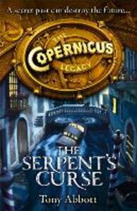 Ebook in inglese Serpent's Curse (The Copernicus Legacy, Book 2) Abbott, Tony