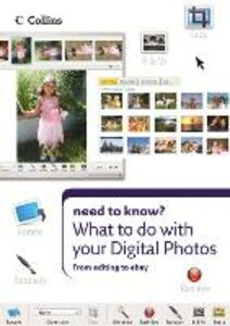 Ebook in inglese What to do with your Digital Photos (Collins Need to Know?) -, -