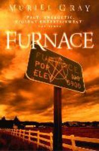 Foto Cover di Furnace, Ebook inglese di Muriel Gray, edito da HarperCollins Publishers