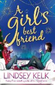 Foto Cover di A Girl's Best Friend, Ebook inglese di Lindsey Kelk, edito da HarperCollins Publishers