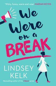 Ebook in inglese We Were On a Break Kelk, Lindsey