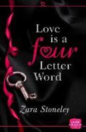 Love is a Four Letter Word: HarperImpulse Erotic Romance