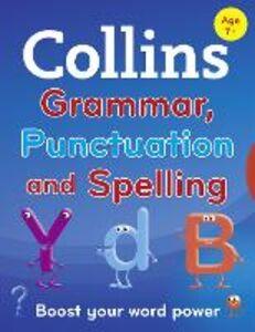 Foto Cover di Collins Primary Grammar, Punctuation and Spelling, Ebook inglese di Collins Dictionaries, edito da HarperCollins Publishers