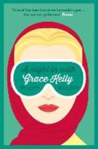 Foto Cover di A Night In With Grace Kelly, Ebook inglese di Lucy Holliday, edito da HarperCollins Publishers