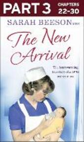 New Arrival: Part 3 of 3: The Heartwarming True Story of a 1970s Trainee Nurse