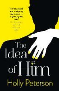 Ebook in inglese Idea of Him Peterson, Holly