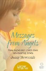 Foto Cover di Messages from Angels: Real signs our loved ones are looking down (HarperTrue Fate – A Short Read), Ebook inglese di Jacky Newcomb, edito da HarperCollins Publishers