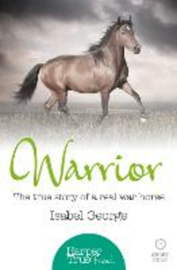 Ebook in inglese Warrior: The true story of the real war horse (HarperTrue Friend - A Short Read) George, Isabel