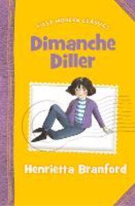 Ebook in inglese Dimanche Diller (First Modern Classics) Branford, Henrietta