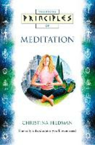 Ebook in inglese Meditation: The only introduction you'll ever need (Principles of) Feldman, Christina