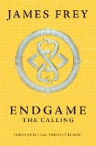 Ebook in inglese Calling (Endgame, Book 1) Frey, James , Johnson-Shelton, Nils