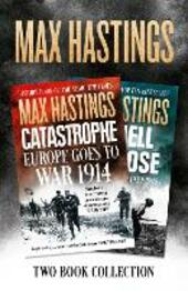 Max Hastings Two-Book Collection