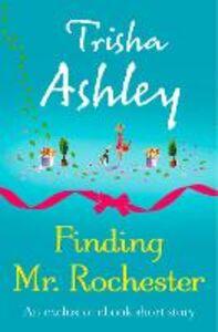 Foto Cover di Finding Mr Rochester, Ebook inglese di Trisha Ashley, edito da HarperCollins Publishers
