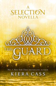 Ebook in inglese Guard (The Selection Novellas, Book 2) Cass, Kiera
