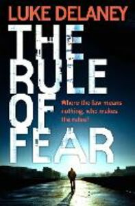 Ebook in inglese The Rule of Fear Delaney, Luke