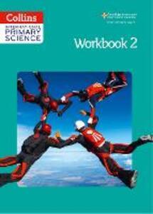 International Primary Science Workbook 2 - Karen Morrison - cover