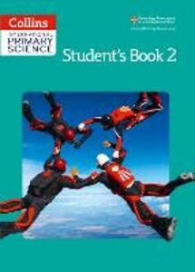 International Primary Science Student's Book 2 - Karen Morrison,Tracey Baxter,Sunetra Berry - cover