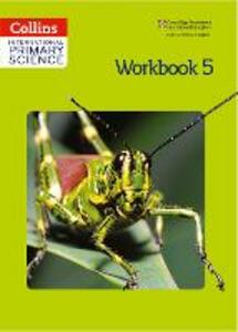 International Primary Science Workbook 5 - Karen Morrison,Tracey Baxter,Daphne Paizee - cover