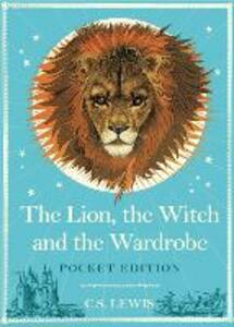 The Lion, the Witch and the Wardrobe: Pocket Edition - C. S. Lewis - cover